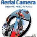 AERIAL CAMERA – What You NEED to Know: Autographed